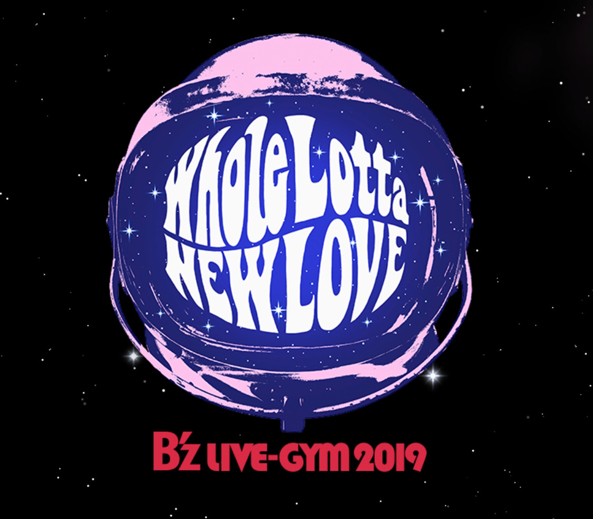『B'z LIVE-GYM 2019 -Whole Lotta NEW LOVE-』のツアーロゴ