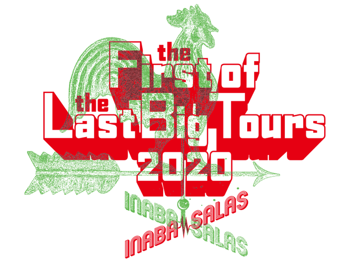 "『INABA/SALAS ""the First of the Loast Big Tours 2020""』のツアーロゴ"