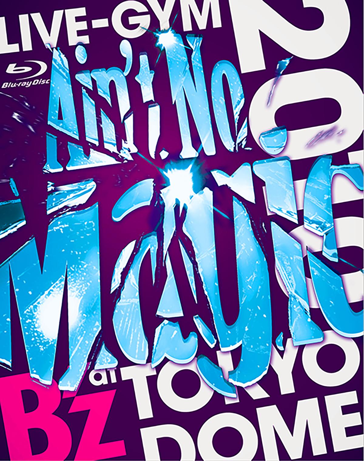 "DVD&Blu-ray『B'z LIVE-GYM 2010 ""Ain't No Magic"" at TOKYO DOME』"