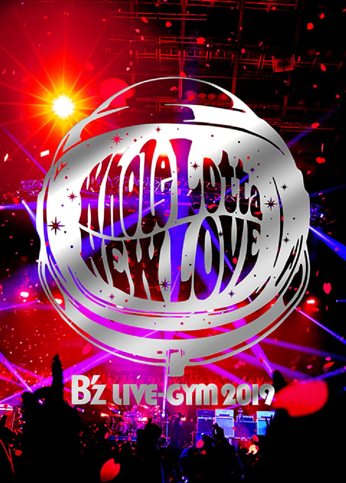 DVD&Blu-ray『B'z LIVE-GYM 2019 -Whole Lotta NEW LOVE-』